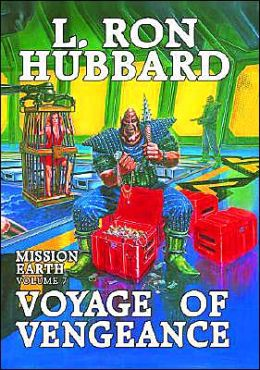 Mission Earth, Volume 7: Voyage of Vengeance