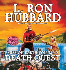 Mission Earth, Volume 6: Death Quest