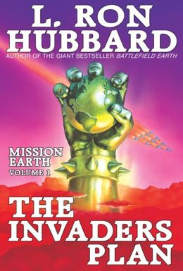 Mission Earth, Volume 1: The Invaders Plan