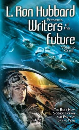 L. Ron Hubbard Presents Writers of the Future, Volume 27