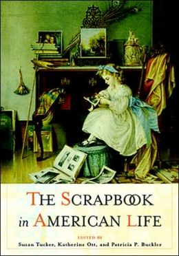 The Scrapbook in American Culture