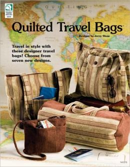 Quilted Travel Bags