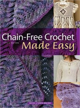 Chain-Free Crochet Made Easy