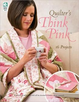 Quilter's Think Pink