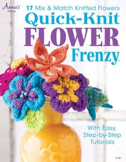 Quick-Knit Flower Frenzy