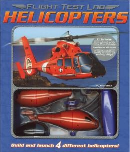 Helicopters (Flight Test Lab Series)