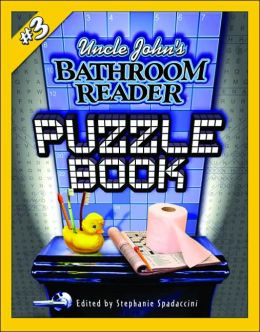 Uncle John's Bathroom Reader: Puzzle Book #3