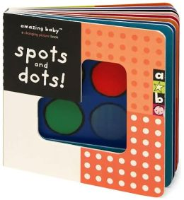 Amazing Baby: Spots and Dots!