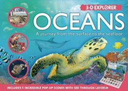 3-D Explorer: Oceans: A Journey from the Surface to the Seafloor