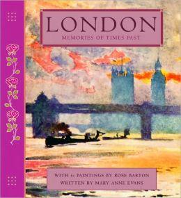 Memories of Times Past: London