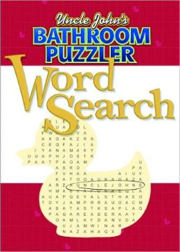 Uncle John's Bathroom Puzzler: Word Search