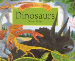 Dinosaurs (Sounds of the Wild Series)