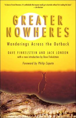 Greater Nowheres: Wanderings Across the Outback