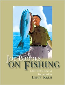 Joe Brooks on Fishing
