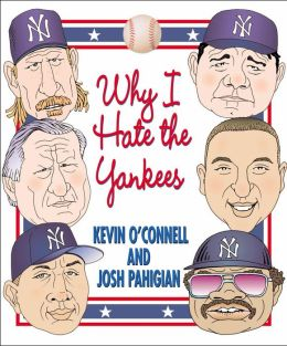 Why I Hate the Yankees