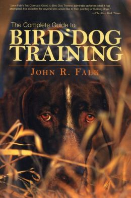 The Complete Guide to Bird Dog Training