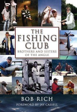 The Fishing Club: Brothers and Sisters of the Angle