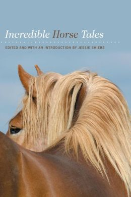 Incredible Horse Tales