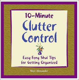 10-Minute Clutter Control: Easy Fen Shui Tips for Getting Organized