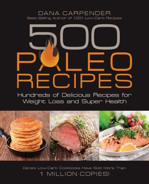 Download books on ipad from amazon 500 Paleo Recipes: Hundreds of Delicious Recipes for Weight Loss and Super Health