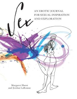 Sex: An Erotic Journal for Sexual Inspiration and Exploration