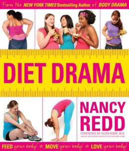 Diet Drama: Feed Your Body! Love Your Body! Move Your Body!