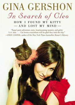 In Search of Cleo: How I Found My Kitty and Lost My Mind