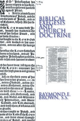 Biblical Exegesis and Church Doctrine