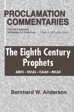 Eighth Century Prophets