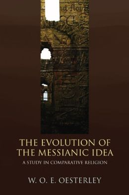 Evolution Of The Messianic Idea