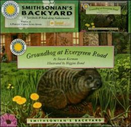 Groundhog at Evergreen Road (Smithsonian's Backyard Series)