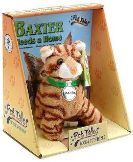 Baxter Needs a Home (Pet Tales Series)