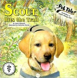 Scout Hits the Trail (Pet Tales Series)