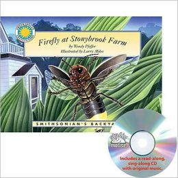 Firefly at Stonybrook Farm (Smithsonian's Backyard Series)