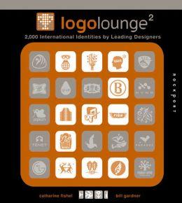LogoLounge 2 (mini): 2,000 International Identities by Leading Designers