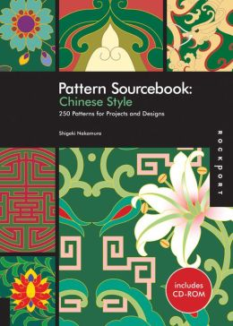 Pattern Sourcebook: Chinese Style: 250 Patterns for Projects and Designs