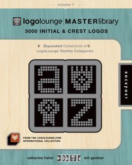 LogoLounge Master Library, Volume 1: 3,000 Initials & Crest Logos