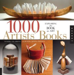 1,000 Artists' Books: Exploring the Book as Art