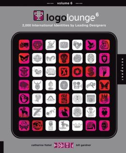 LogoLounge 6: 2,000 International Identities by Leading Designers