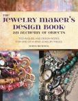 Book Cover Image. Title: The Jewelry Maker's Design Book:  An Alchemy of Objects: An Alchemy of Objects, Author: Deryn Mentock