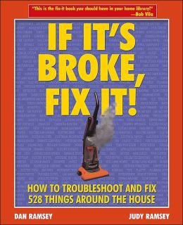 If It's Broke, Fix It!