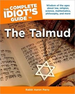 The Complete Idiot's Guide to the Talmud