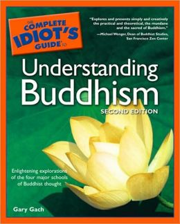 The Complete Idiot's Guide to Understanding Buddhism, 2nd Edition