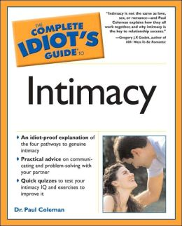 The Complete Idiot's Guide to Intimacy