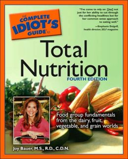 The Complete Idiot's Guide to Total Nutrition
