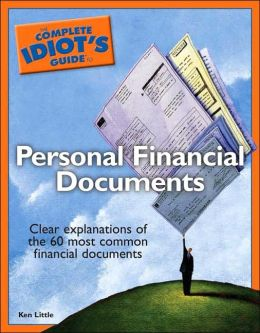The Complete Idiot's Guide to Personal Financial Documents