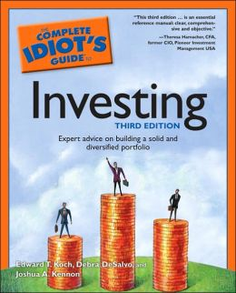 The Complete Idiot's Guide to Investing