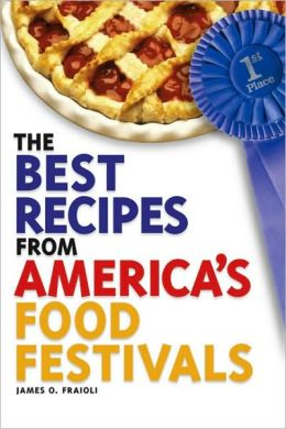 The Best Recipes from America's Food Festivals