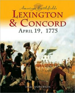 Lexington and Concord by Dale Andersen | 9781592700271 ...