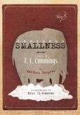Book Cover Image. Title: Enormous Smallness:  A Story of E. E. Cummings, Author: Matthew Burgess